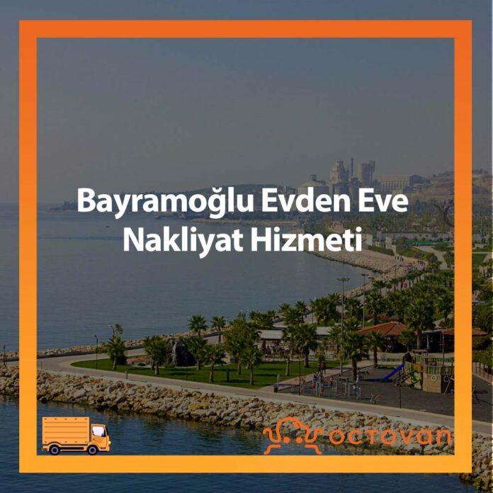 Bayramoğlu Evden Eve Nakliyat